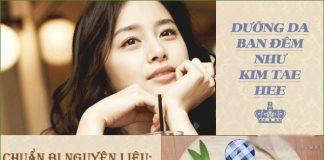 Bí quyết làm mặt nạ dưỡng da của Kim Tae Hee